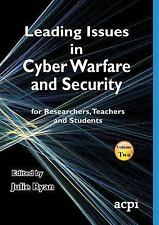 Leading Issues in Cyber Warfare and Security (2015, Paperback)
