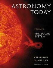 Astronomy Today Volume 1 The Solar System by Chaisson Eric