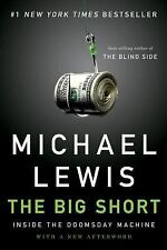 The Big Short: Inside the Doomsday Machine Paperback by Michael Lewis