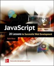 JavaScript : 20 Lessons to Successful Web Development by Robin Nixon (2015,...