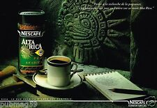 Publicité advertising 1993 (2 pages) Le Café Nescafé Alta Rica