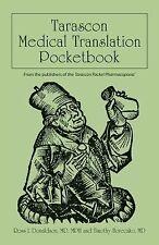 Tarascon Medical Translation Pocketbook, Horeczko, Timothy, Donaldson, Ross I.,