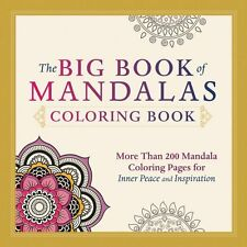 The Big Book of Mandalas Coloring Book: More Than 200 Mandala Coloring Pages for