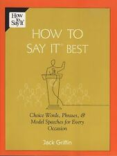 How To Say It Best, Jack Griffin, New Book