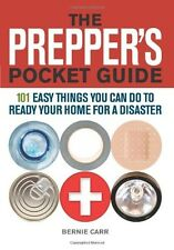 The Prepper's Pocket Guide by Bernie Carr ( Paperback):101 Easy Things You Can D