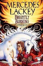 Brightly Burning by Mercedes Lackey (2001, Paperback)