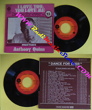 LP 45 7'' ANTHONY QUINN Dance forever I love you love me Sometimes no cd mc dvd