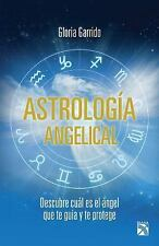 Astrología Angelical by Gloria Garrido (2015, Paperback)
