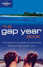 Joseph Bindloss, Charlotte Hindle, Matt Fletcher The Gap Year Book (Lonely Plane