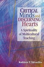 Critical Minds and Discerning Hearts : A Spirituality of Multicultural...