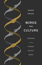 Wired for Culture: Origins of the Human Social Mind-ExLibrary
