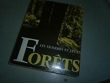 Les hommes et leurs forêts Par Jules Carrez (nature écologie)