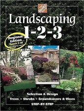 NEW - Landscaping 1-2-3: Regional Edition: Zones 7-10 (Home Depot ... 1-2-3)