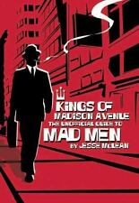 Kings of Madison Avenue: The Unofficial Guide to Mad Men-ExLibrary