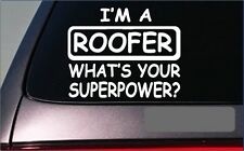 "Roofer Superpower Sticker *G441* 8"" Vinyl Decal roofing nails shingles hammer"