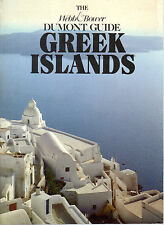 THE WEBB & BOWER DUMONT GUIDE TO THE GREEK ISLANDS - EVI MELAS - SOFTBACK (1985)