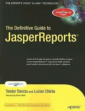 The Definitive Guide to JasperReports by Lucian Chirita and Teodor Danciu...