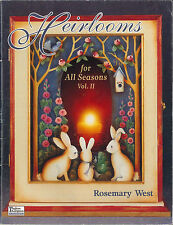 HEIRLOOMS FOR ALL SEASONS Vol 2 Rosemary West Decorative Painting BOOK - OOP