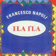 """7"""" Francesco Napoli/Ila Ila (D)"""