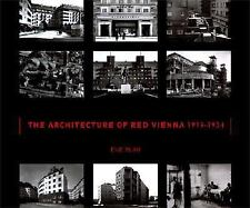 THE ARCHITECTURE OF RED VIENNA 1919-1934 - NEW HARDCOVER BOOK