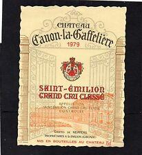 SAINT EMILION GCC ETIQUETTE CHATEAU CANON LA GAFFELIERE 1979  RARE   §17/04/16§