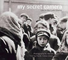 My Secret Camera: Life in the Lodz Ghetto-ExLibrary