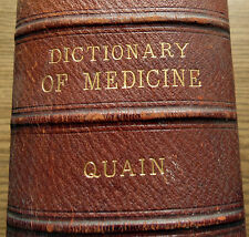 A DICTIONARY of MEDICINE 1883 RICHARD QUAIN