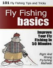 AN ENHANCED PDF CD GUIDE WITH 101+ FLY FISHING TIPS AND TRICKS FLYFISHING BASICS