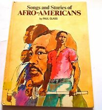 SONGS AND STORIES OF AFRO-AMERICANS AFRICAN MUSIC  AND HISTORY EDUCATIONAL BOOK