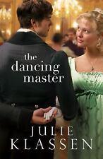 Christian Historical Romance Novel! The Dancing Master - Julie Klassen
