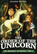 The Imaginary Veterinary Ser.: The Order of the Unicorn : The Imaginary...