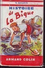 HISTOIRE DE LA BIQUE  N. MAGNIN  ARMAND COLIN 1952