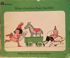 *RARE 1967 1ST ED.* What's Good for a 4-Year-Old by William Cole, Tomi Ungerer