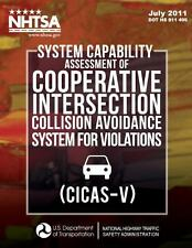 System Capability Assessment of Cooperative Intersection Collision Avoidance...