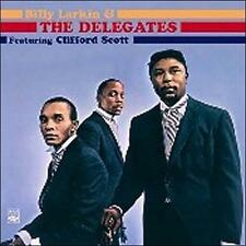 Billy Larkin and the Delegates Featuring Clifford Scott by Billy Larkin - CD