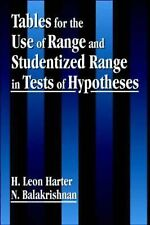 Tables for the Use of Range and Studentized Range in Tests of Hypotheses by...