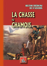 La Chasse au Chamois - H. Tredicini de Saint-Séverin