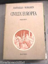 CIVILTA EUROPEA Medioevo Raffaello Morghen Palumbo 1956 Corso di storia Scuola