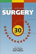 Recent Advances in Surgery 30 by Colin Johnson and Irving Taylor (2007,...