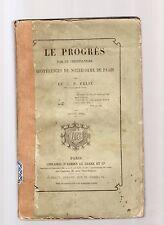 le progres par le christianesime conference.p.felix notre dame paris- 1862 AA