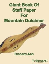 Giant Book of Staff Paper for Mountain Dulcimer by Richard Ash (2013, Paperback)