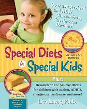 Special Diets for Special Kids - Gluten-free, Casein-free Recipes - NEW
