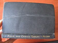 Field and Office Tables, Specially Applicable to Railroads -by C F Allen - 1931