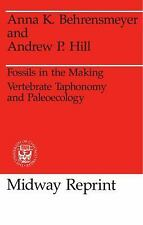 Prehistoric Archeology and Ecology: Fossils in the Making : Vertebrate...