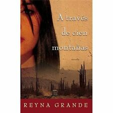 A Trav�s de Cien Monta�as (Across a Hundred Mountains): Novela-ExLibrary