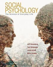 Social Psychology: The Science of Everyday Life by Greenberg et al. NEW 2015