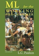 ML for the Working Programmer by L. C. Paulson (1996, Paperback, Revised)