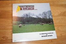 Roger Jones: While Shepherds Watched ... (A Christmas Musical) 1987 Vinyl LP, NM