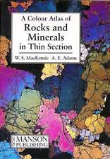Rocks and Minerals in Thin Section: A Colour Atlas by A. E. Adams, Kate H. Brod…