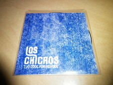 LOS CHICROS - TOO COOL FOR SCHOOL !!!!!!!!!!!!!!!!RARE DJ PROMO CD!!!!